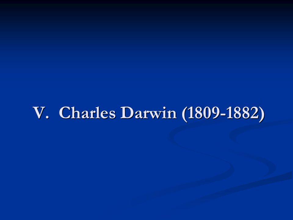 V. Charles Darwin (1809-1882)