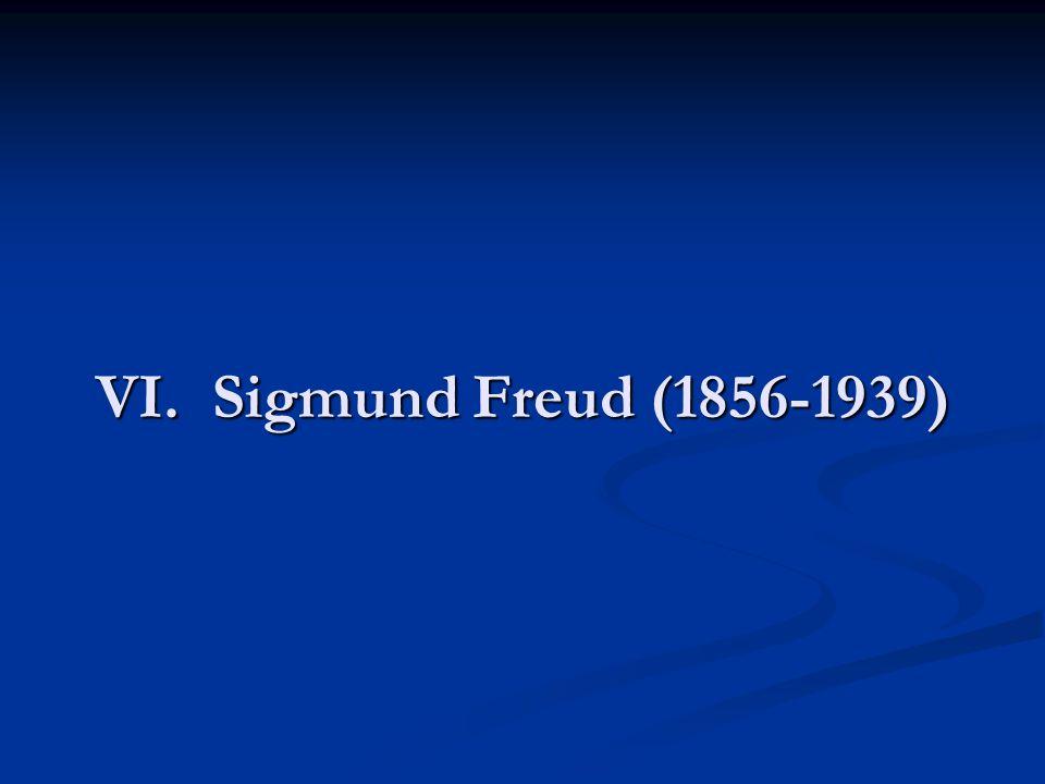 VI. Sigmund Freud (1856-1939)