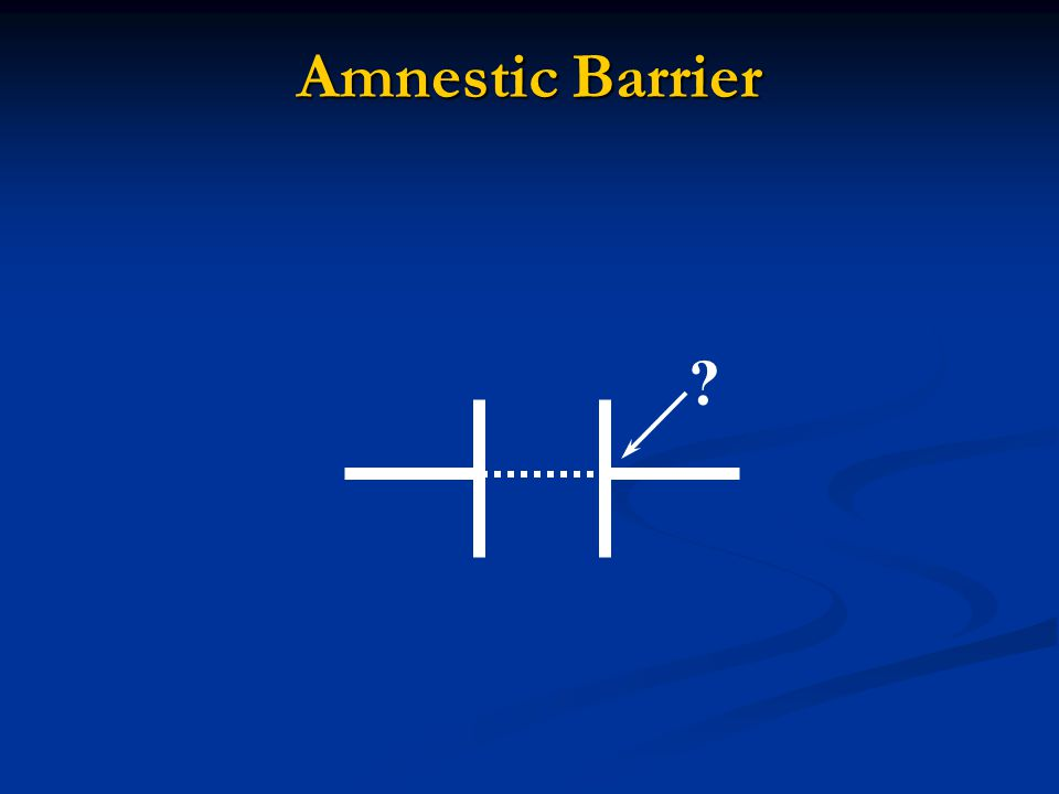 Amnestic Barrier