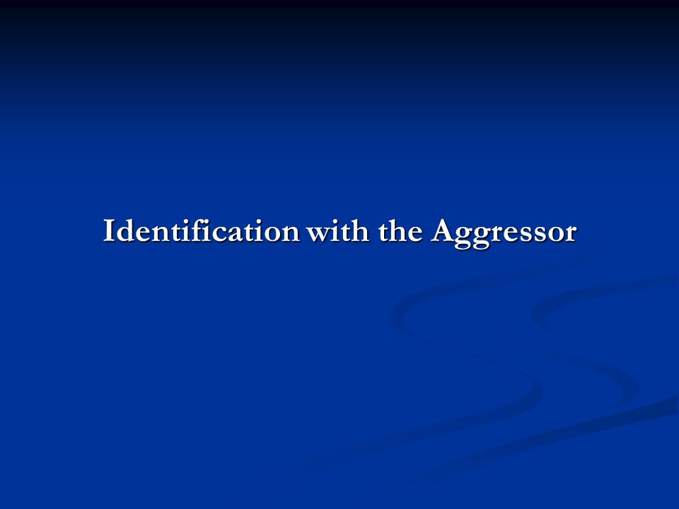 Identification with the Aggressor
