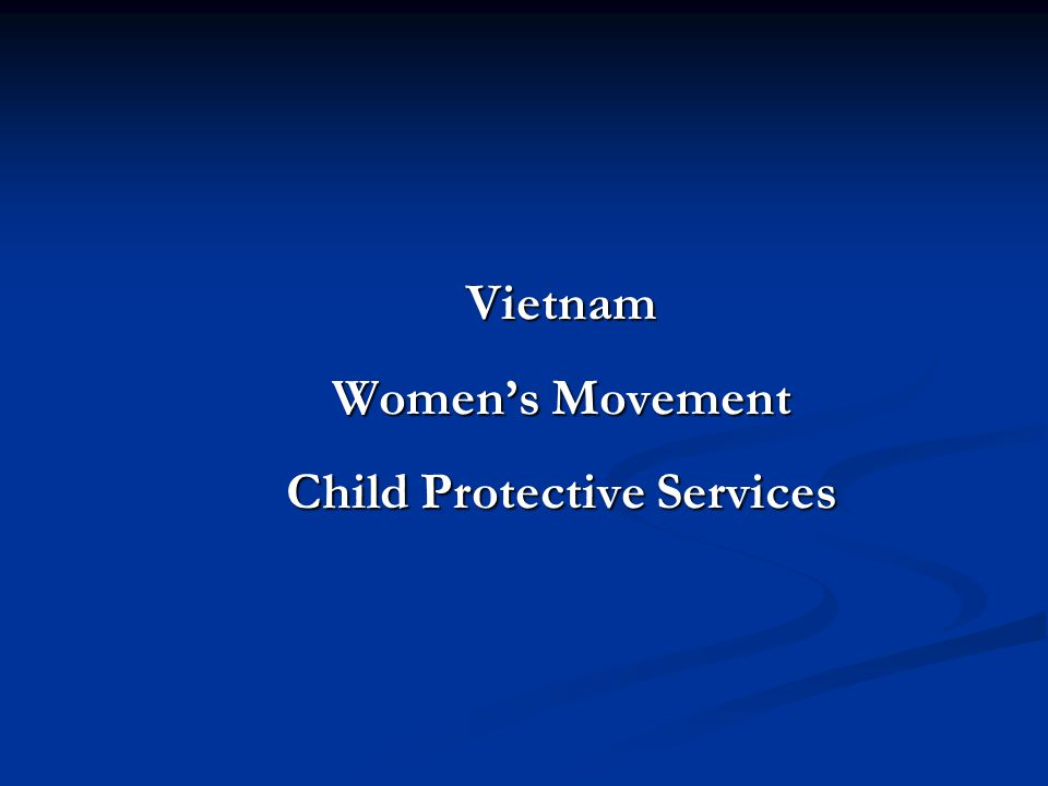 Vietnam Women's Movement Child Protective Services