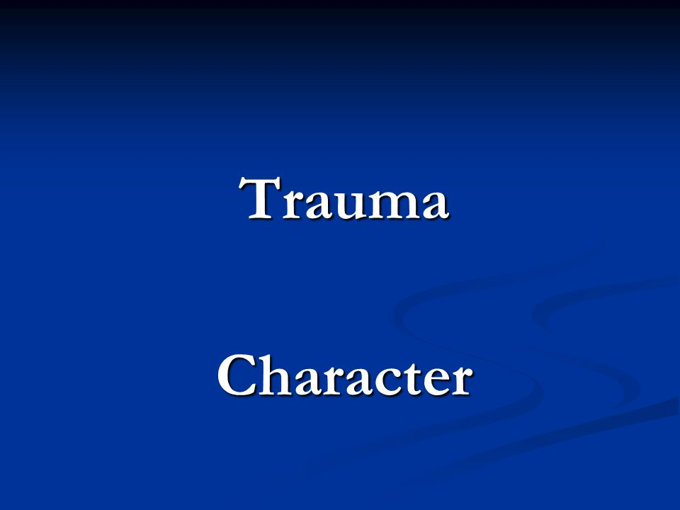 TraumaCharacter