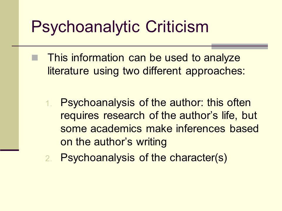 Freudian Criticism Based on the work of Sigmund Freud (1856– 1939).