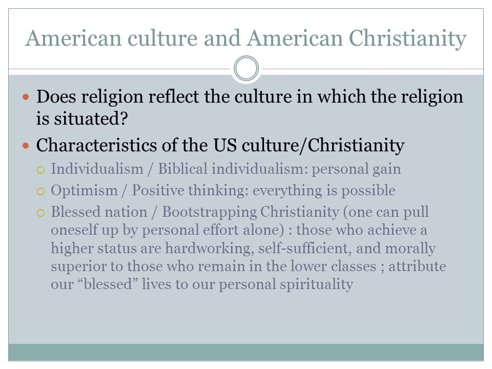 Does religion reflect the culture in which the religion is situated.