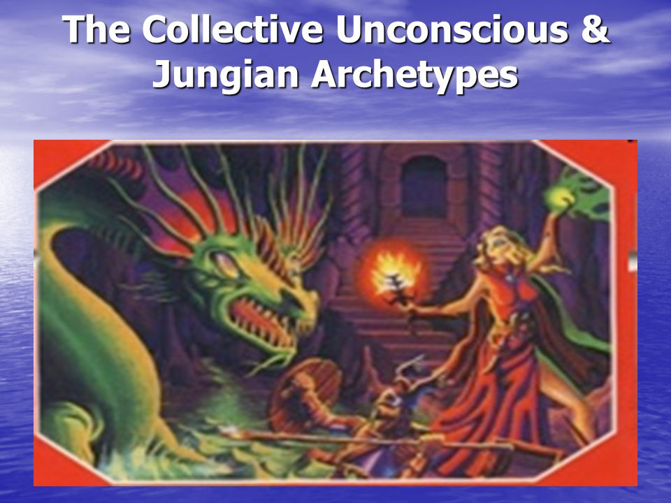 The Collective Unconscious & Jungian Archetypes