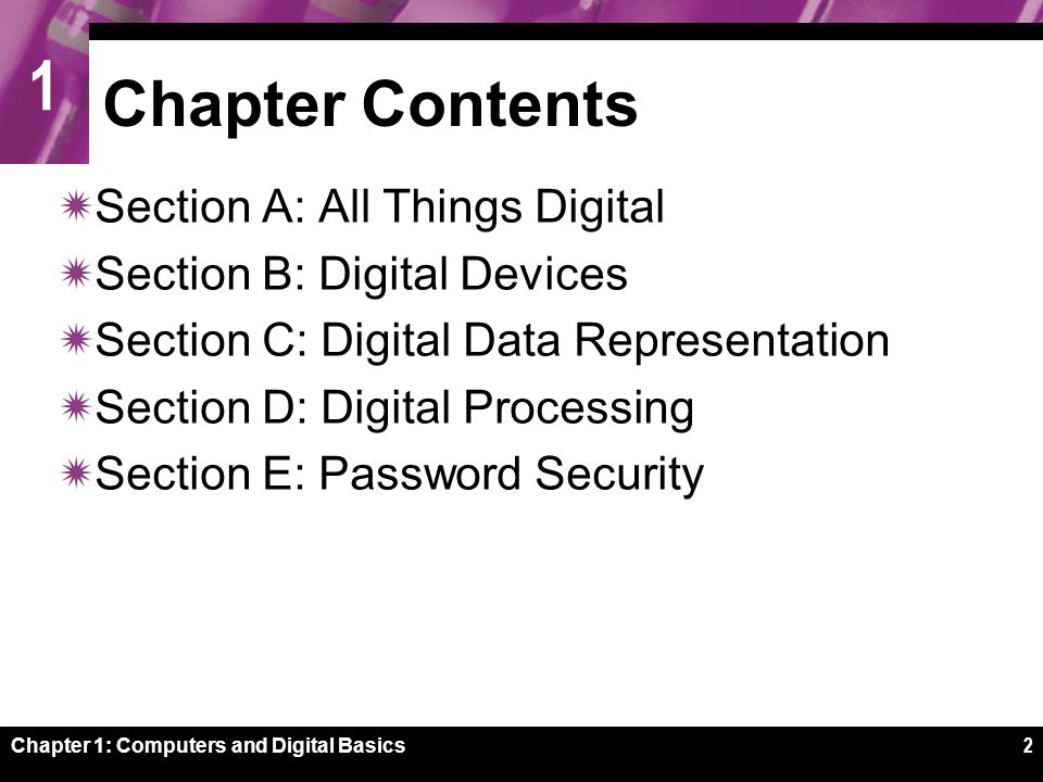 1 SECTION A Chapter 1: Computers and Digital Basics3 All Things Digital  The Digital Revolution  Convergence  Digital Society