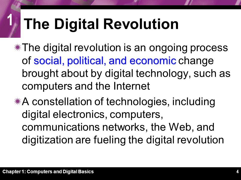 1 Chapter 1: Computers and Digital Basics5 The Digital Revolution bits.