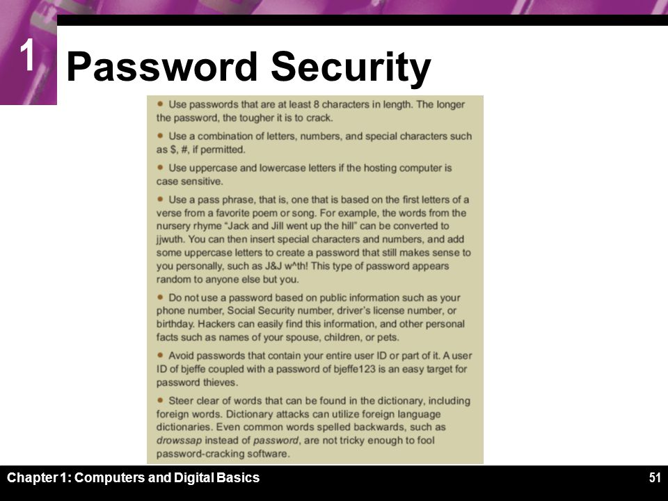 1 Chapter 1: Computers and Digital Basics51 Password Security