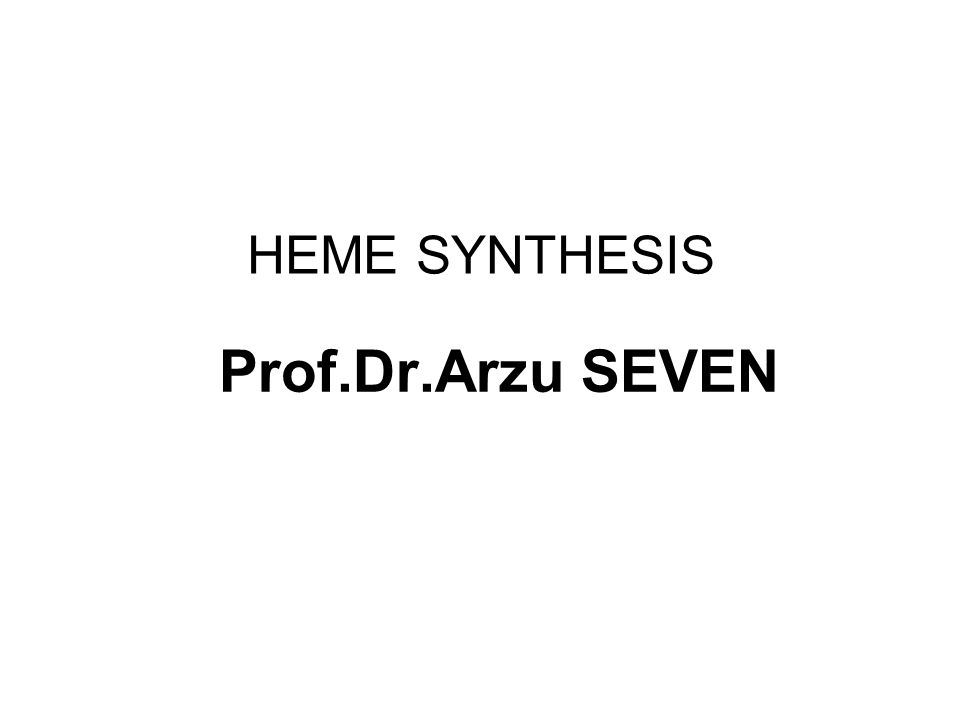 HEME SYNTHESIS Heme is synthesized from porphyrins and iron.