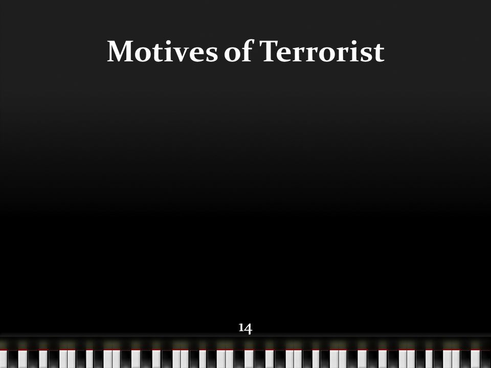 14 Motives of Terrorist