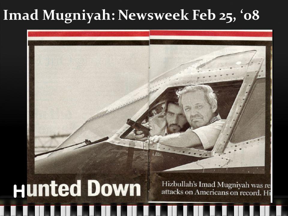 88 Imad Mugniyah: Newsweek Feb 25, '08 H