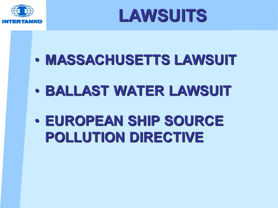 LAWSUITS MASSACHUSETTS LAWSUITMASSACHUSETTS LAWSUIT BALLAST WATER LAWSUITBALLAST WATER LAWSUIT EUROPEAN SHIP SOURCE POLLUTION DIRECTIVEEUROPEAN SHIP SOURCE POLLUTION DIRECTIVE