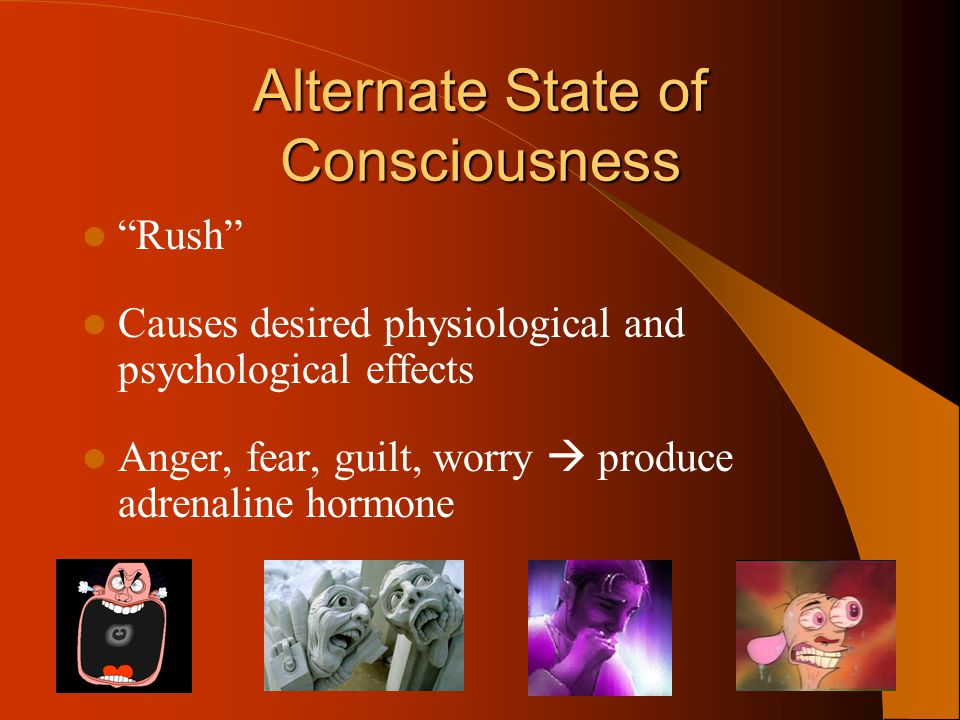 Crash Coming down from a rush phase… – crave for another rush If unable to participate, experience feelings of depression