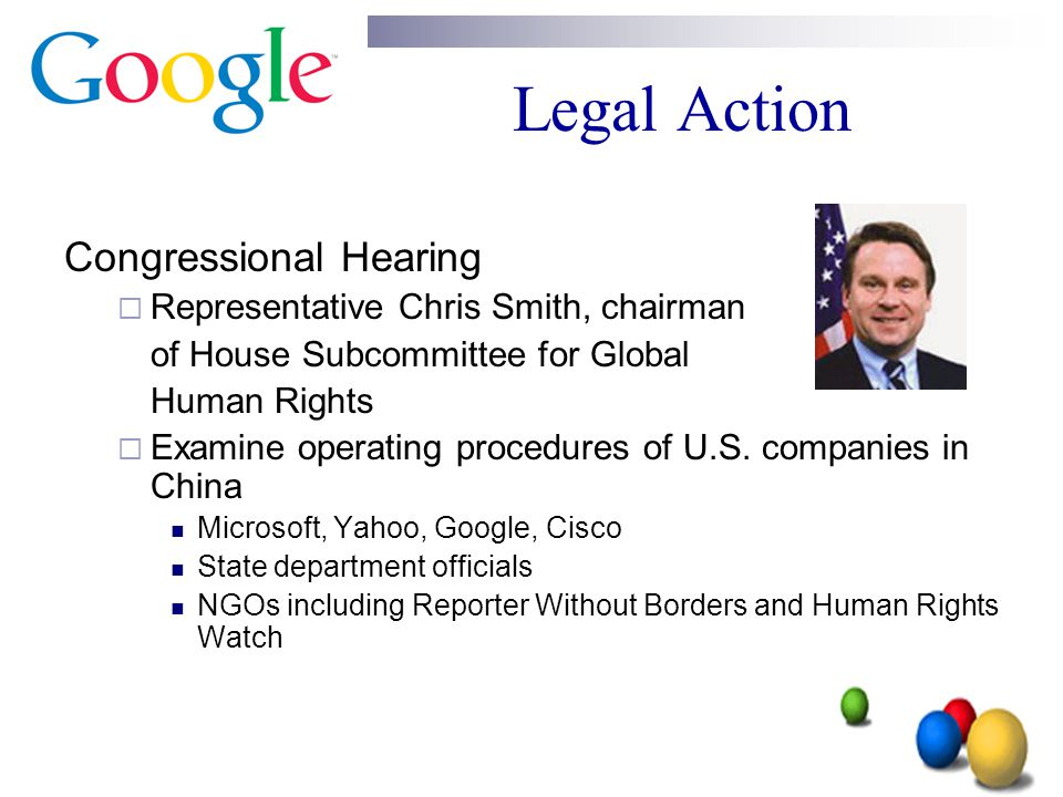Legal Action Congressional Hearing  Representative Chris Smith, chairman of House Subcommittee for Global Human Rights  Examine operating procedures