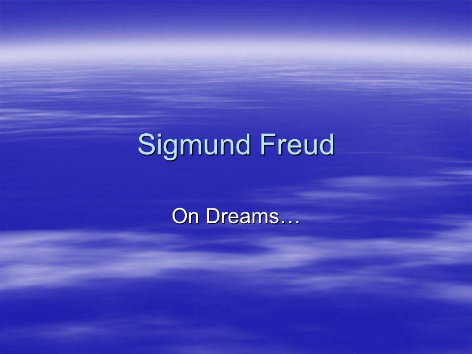 Who is Sigmund Freud. Sigmund Freud was born in 1856.