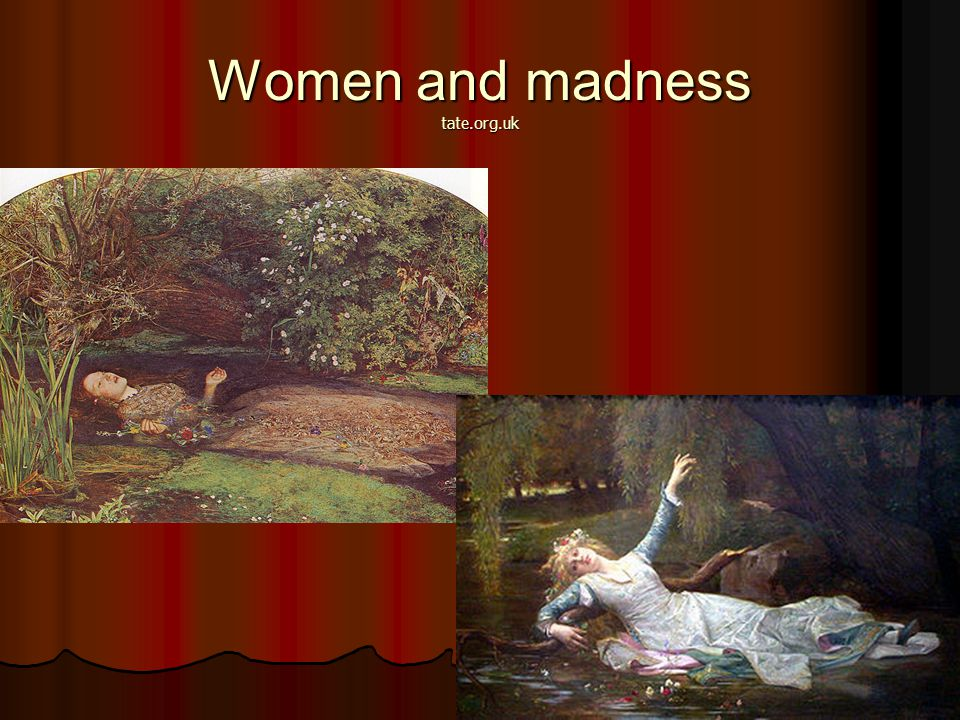 Women and madness tate.org.uk