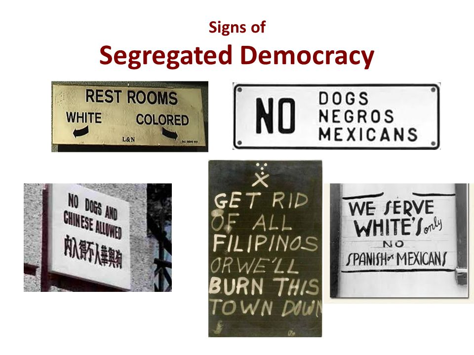 Signs of Segregated Democracy