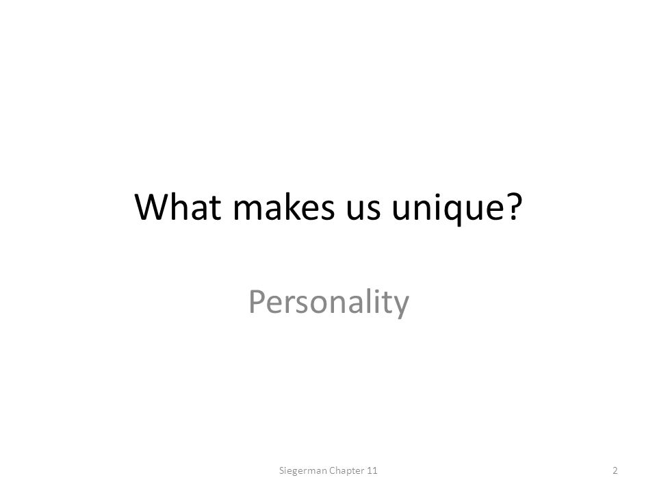 The Trait Perspective An individual's unique constellation of durable dispositions and consistent ways of behaving (traits) constitutes his or her personality.