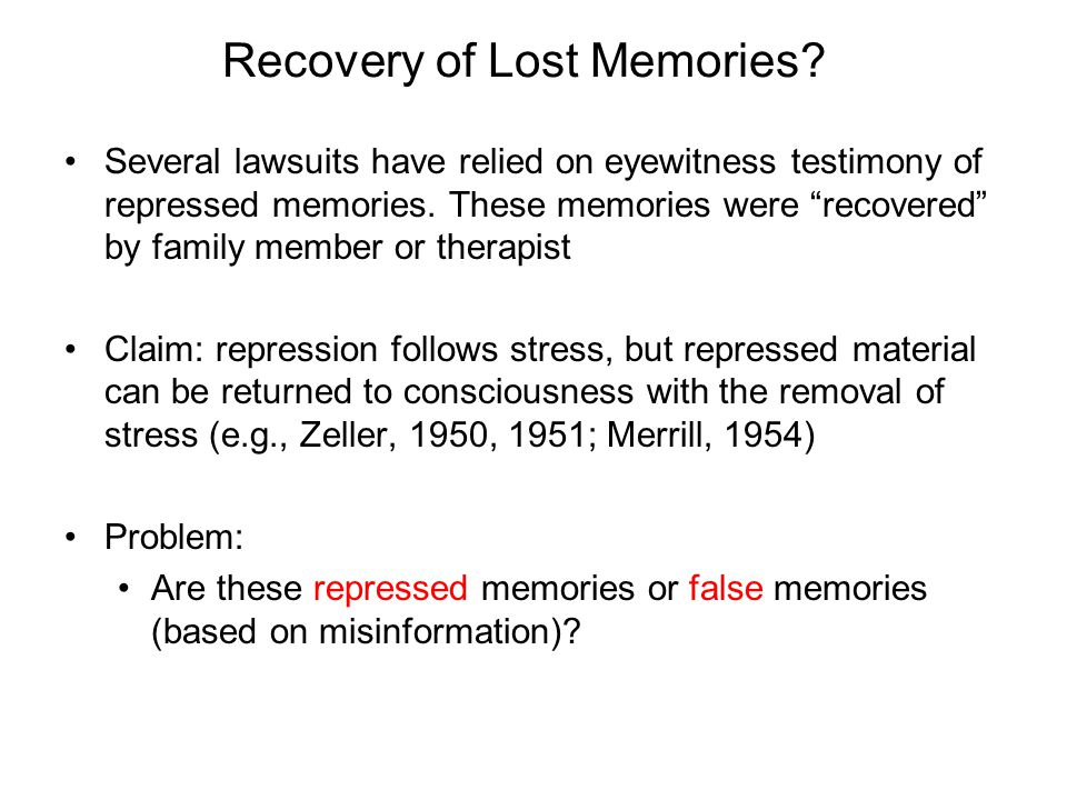 Recovery of Lost Memories.