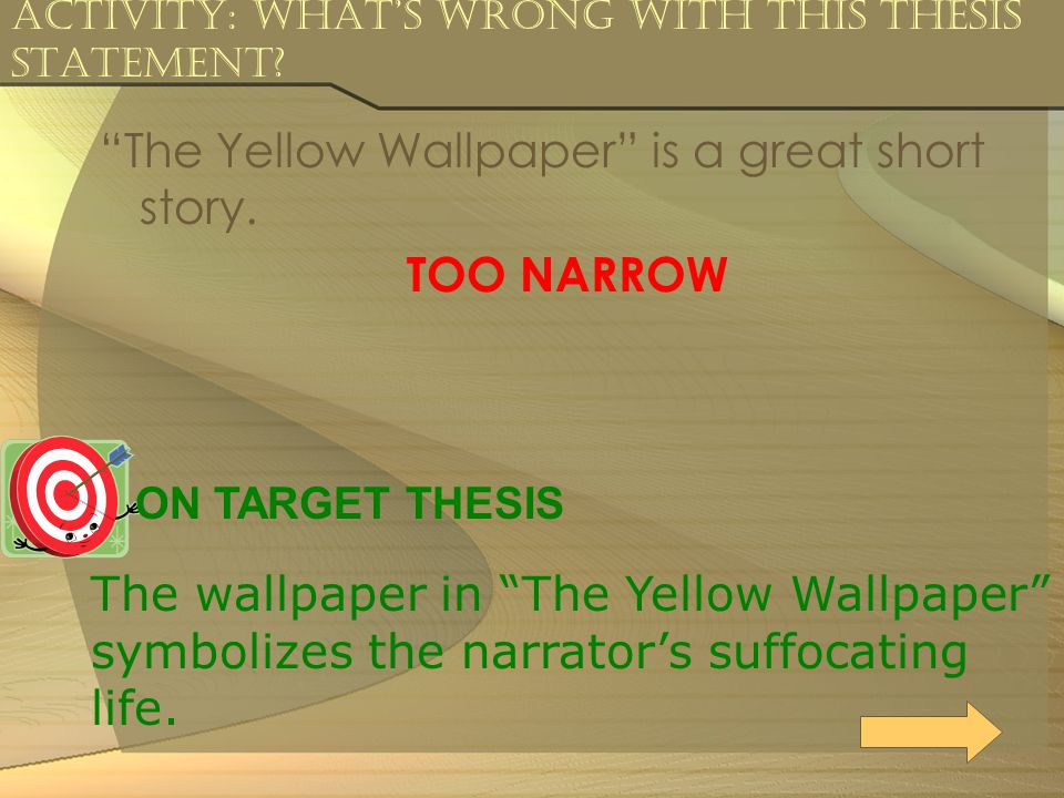 Activity: What's Wrong with this Thesis Statement.