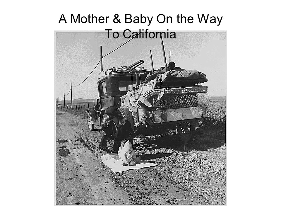 A Mother & Baby On the Way To California