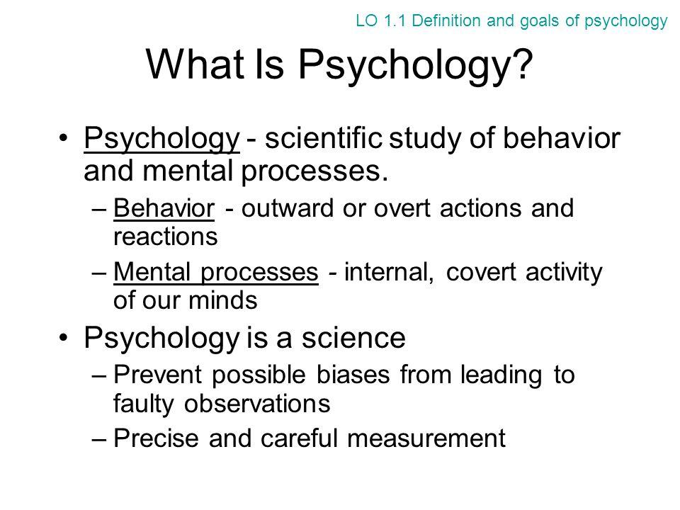 Psychology's Four Goals 1.Description –What is happening.
