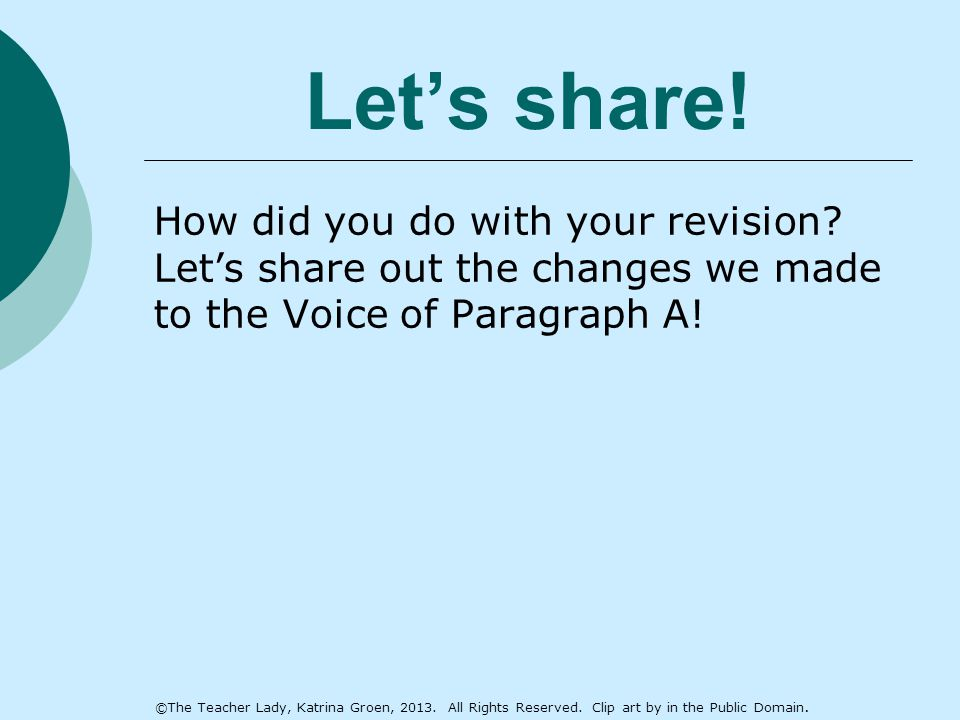 Let's share. How did you do with your revision.