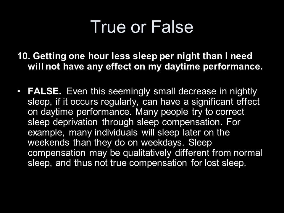 True or False 10.