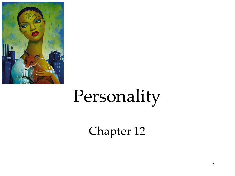 1 Personality Chapter 12
