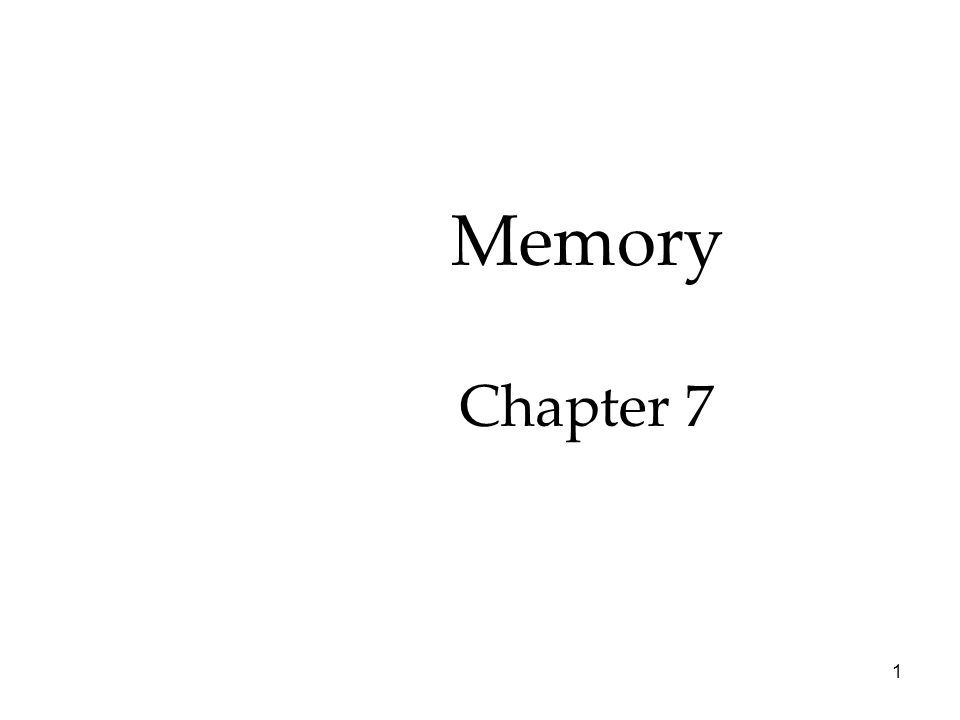 1 Memory Chapter 7