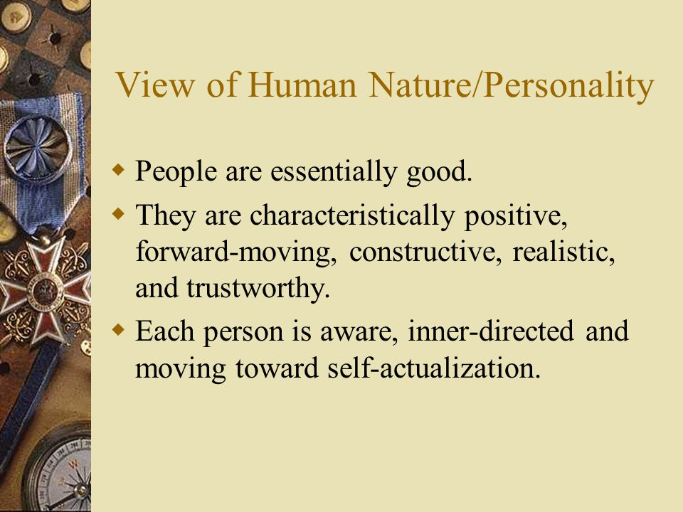 Rogers' View on Human Infants  Whatever an infant perceives is reality.