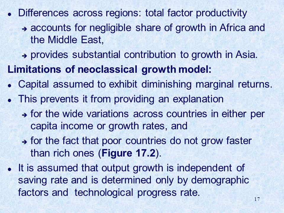 17 l Differences across regions: total factor productivity è accounts for negligible share of growth in Africa and the Middle East, è provides substantial contribution to growth in Asia.
