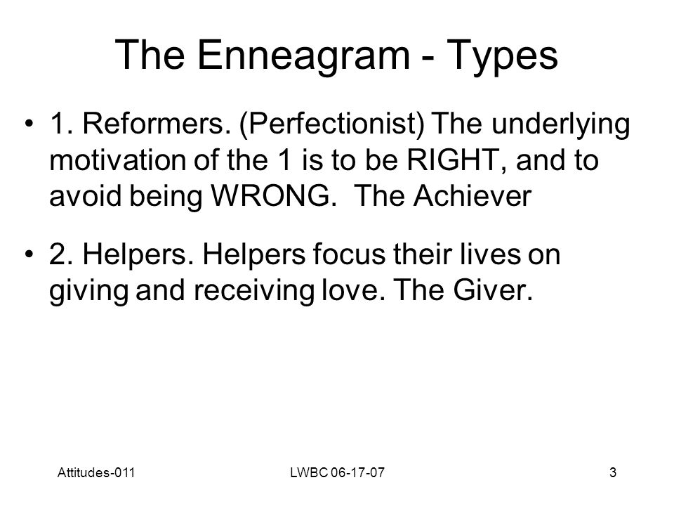 Attitudes-011LWBC 06-17-073 The Enneagram - Types 1.