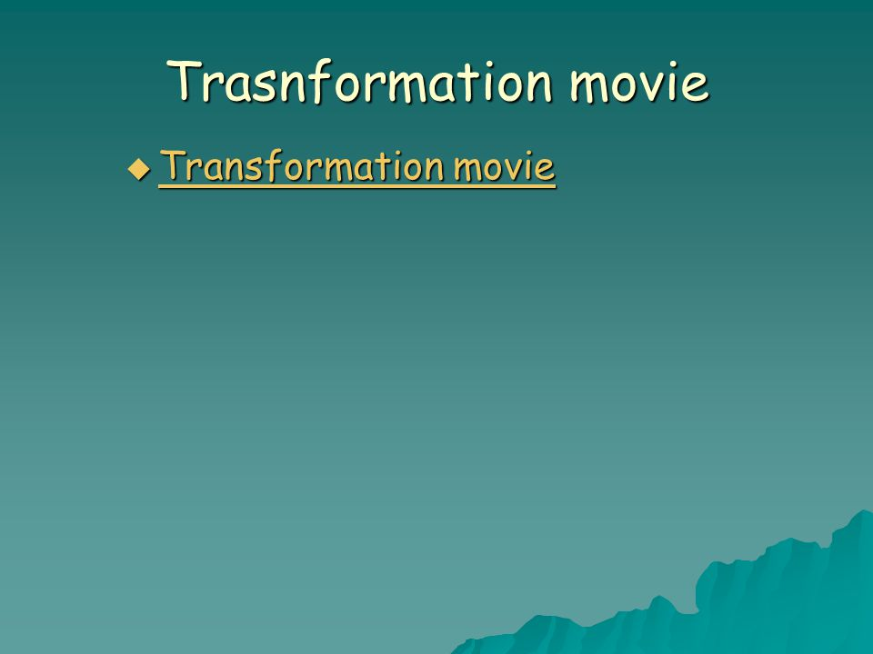 Trasnformation movie  Transformation movie Transformation movie Transformation movie