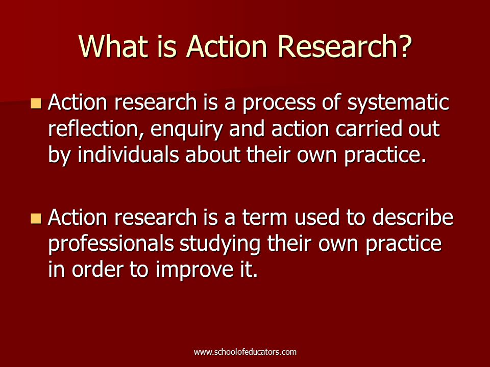 Action Research In Education Action research in education is an enquiry which is carried out in order to understand, evaluate and then to change, in order to improve some educational practices.