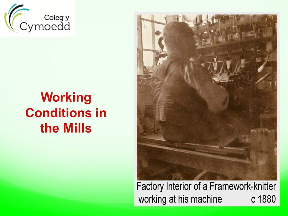 Working Conditions in the Mills