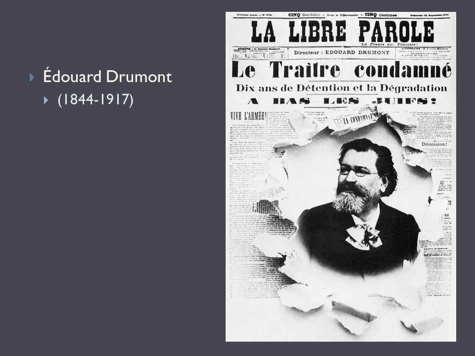  Édouard Drumont  (1844-1917)