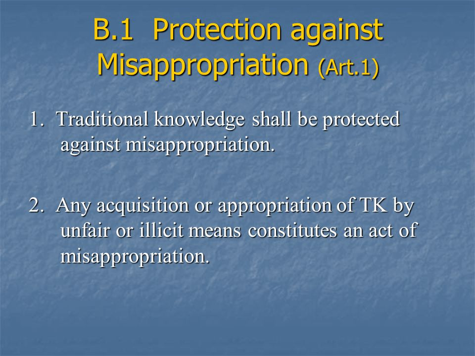 B.1 Protection against Misappropriation (Art.1) 1.