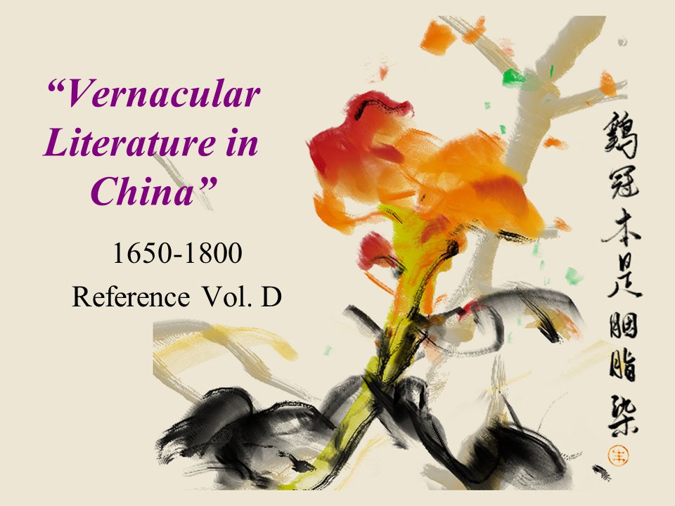 What is Vernacular Chinese.