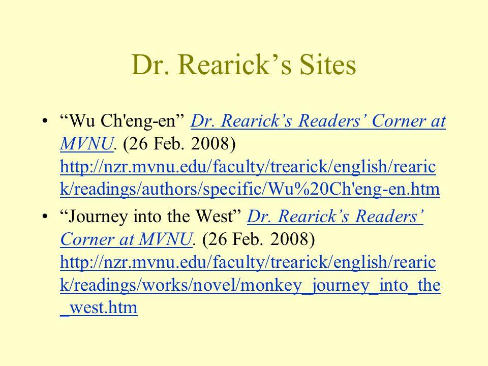 Dr. Rearick's Sites Wu Ch eng-en Dr. Rearick's Readers' Corner at MVNU.