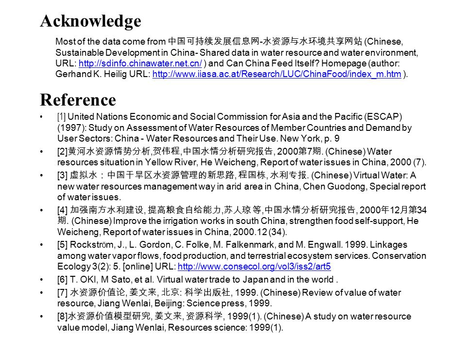 Reference [1] United Nations Economic and Social Commission for Asia and the Pacific (ESCAP) (1997): Study on Assessment of Water Resources of Member Countries and Demand by User Sectors: China - Water Resources and Their Use.