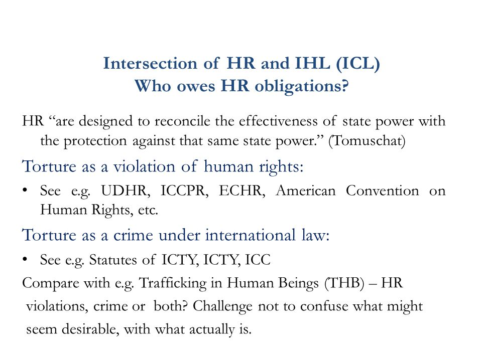 Intersection of HR and IHL (ICL) Who owes HR obligations.