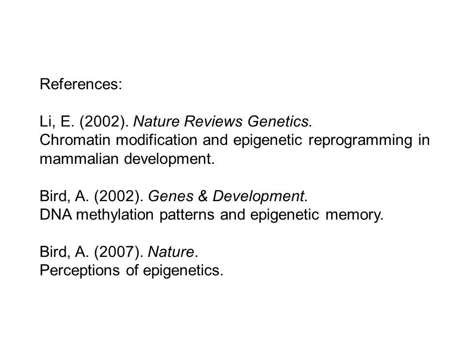References: Li, E. (2002). Nature Reviews Genetics.