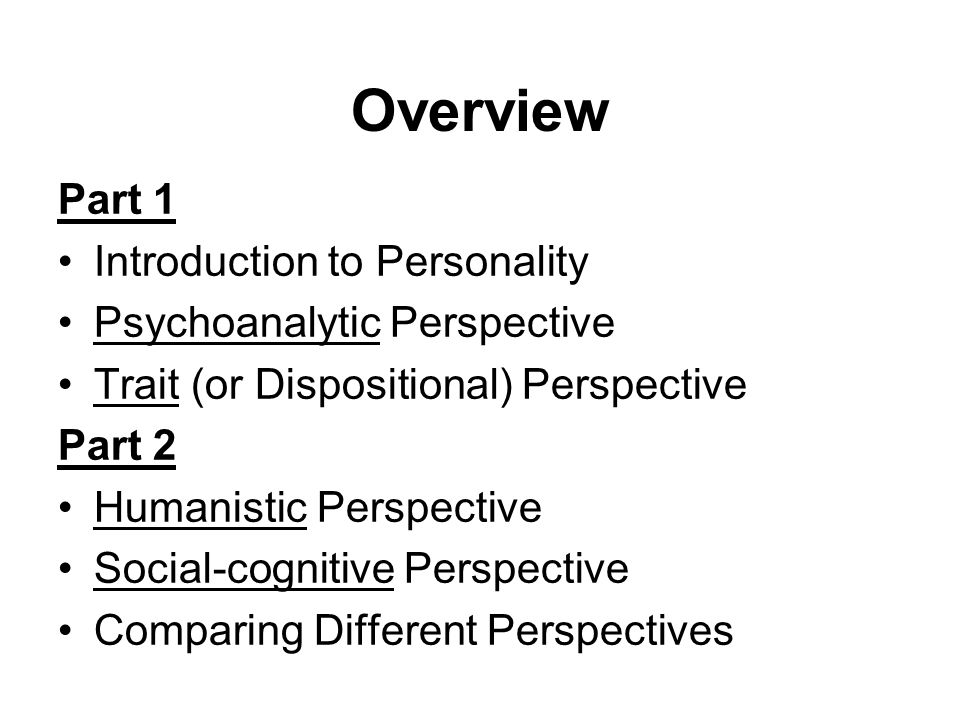 Past behaviour predicts future behaviour Observe behaviour in different situations Questionnaire assessment of perceived control and self-efficacy Social-Cognitive Perspective Assessment