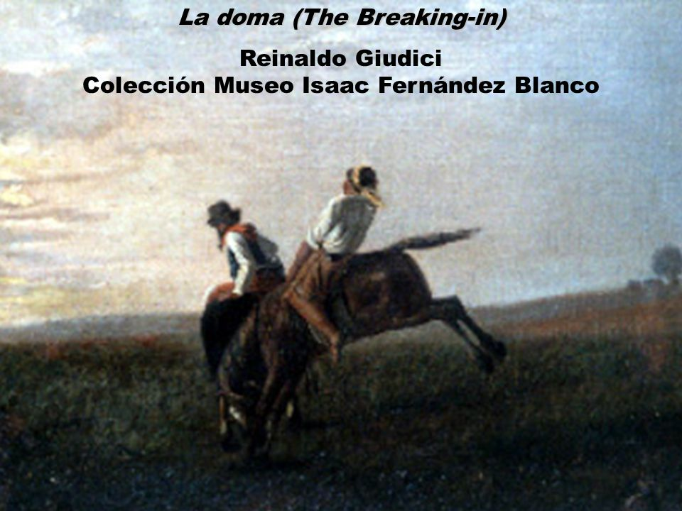 La doma (The Breaking-in) Reinaldo Giudici Colección Museo Isaac Fernández Blanco