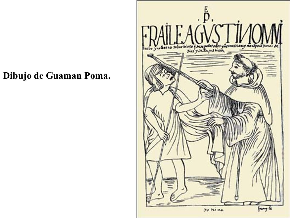 Dibujo de Guaman Poma.