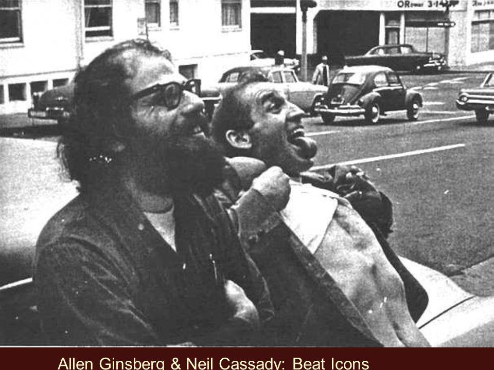 Allen Ginsberg & Neil Cassady: Beat Icons