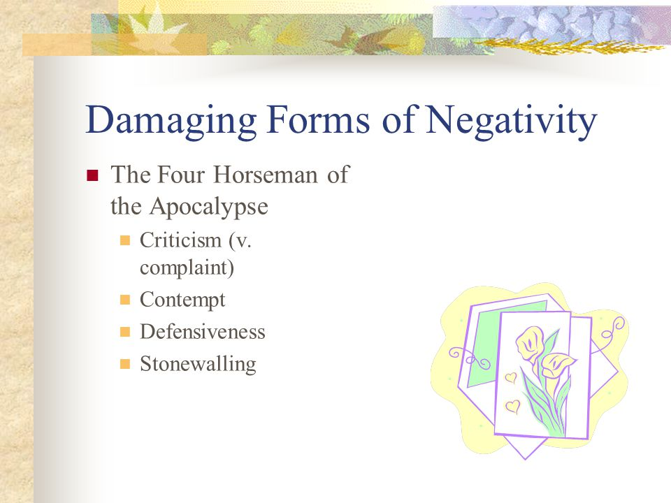 Damaging Forms of Negativity The Four Horseman of the Apocalypse Criticism (v.