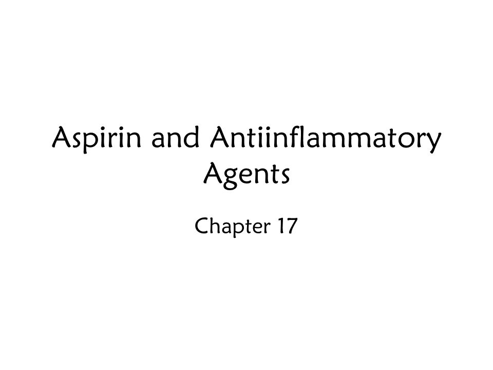 Aspirin and Antiinflammatory Agents Chapter 17