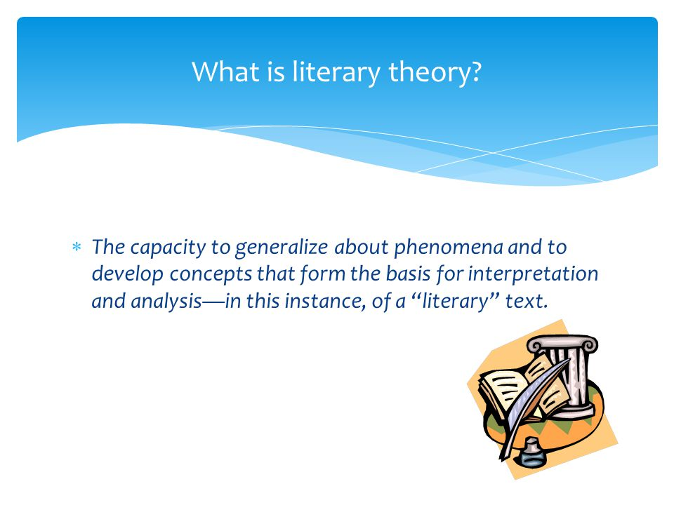 What is literary theory.